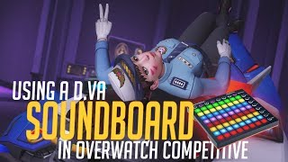 Using a D.Va Soundboard in Overwatch Competitive! (Overwatch Trolling)