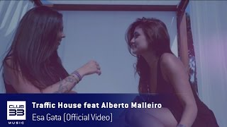 Compralo en Itunes / Buy it on Itunes;https://itunes.apple.com/es/album/esa-gata-feat-alberto-malleiro-single/id1206995295Escuchalo en Spotify / Listen it on Spotify:https://open.spotify.com/track/5R5NOtcb8Cvrm1kF3nZs58Club33Music 2017Licensing:info@club33.es / +34 981  59 09 79FOLLOW US:https://www.facebook.com/traffichousedjhttps://www.instagram.com/traffic_househttps://www.facebook.com/club33musichttp://www.twitter.com/CLUB33MUSIC