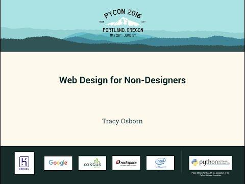 Tracy Osborn   Web Design for Non Designers   PyCon 2016