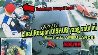 Video LIHAT RESPON OKNUM DISHUB YANG SATU INI SAAT ADA AMBULANCE #23 MP3, 3GP, MP4, WEBM, AVI, FLV Juni 2019