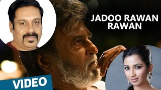Jadoo Rawan Rawan Hindi Songs Kabali Rajinikanth