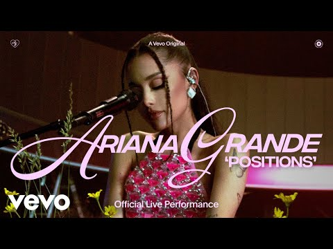 Ariana Grande - positions (Official Live Performance)   Vevo