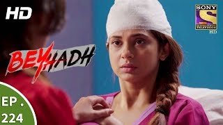 Download Lagu Beyhadh - बेहद - Ep 224 - 18th August, 2017 Mp3