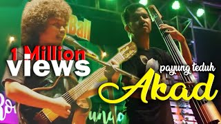 Video Payung Teduh - Akad ( Live Perform at Bebek Bali ) [HD] MP3, 3GP, MP4, WEBM, AVI, FLV Januari 2018