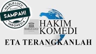 Video Hakim Komedi - Eta Terangkanlah SAMPAH MP3, 3GP, MP4, WEBM, AVI, FLV Maret 2019
