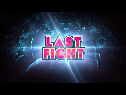 Lastfight - Annonce 2015