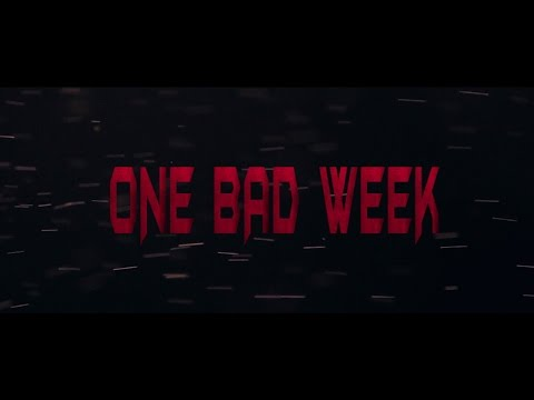 One Bad Week