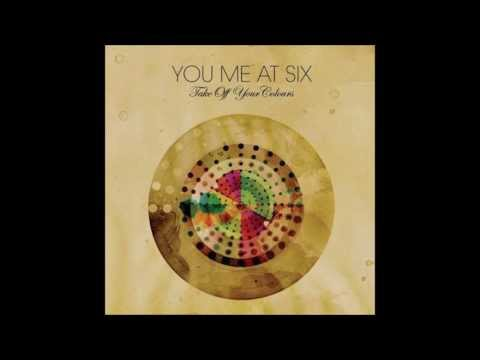 You Me At Six - Take Off Your Colours (Deluxe Full Album)