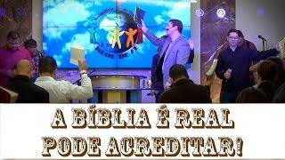 A Bíblia é Real Pode Acreditar! – Pr. Marcel Belotto