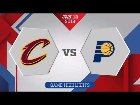 Cleveland Cavaliers vs. Indiana Pacers - January 12, 2018