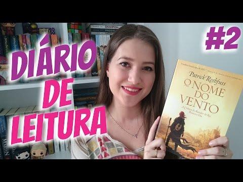 DIÁRIO DE LEITURA #2 | LENDO O NOME DO VENTO | Patricia Lima