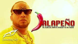 "El Alfa ""El Jefe"" – JALAPEÑO (Ft. Doble T & El Crok) 