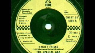 The Specials AKA - Racist Friend