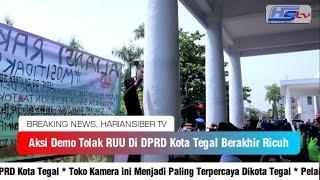 Aksi Demo Depan Gedung DPRD Kota Tegal Berakhir Ricuh