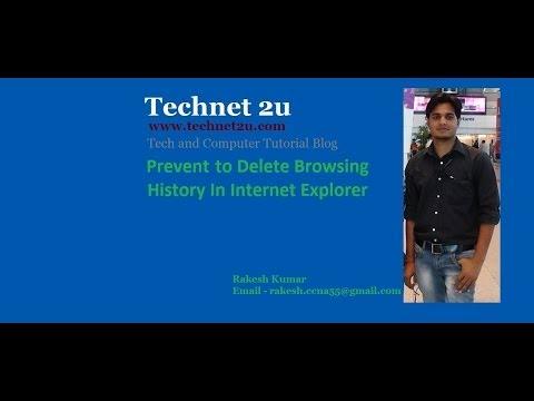 Prevent to Delete Browsing History In Internet Explorer