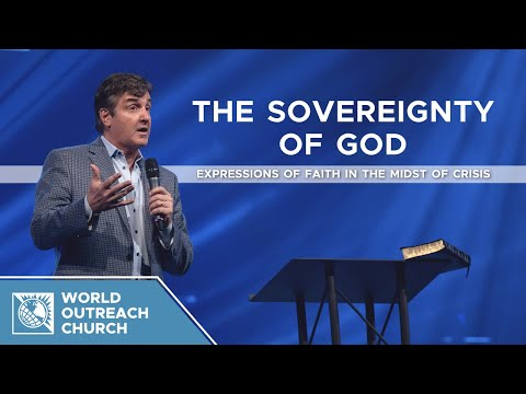 The Sovereignty of God - Expressions of Faith in the Midst of Crisis