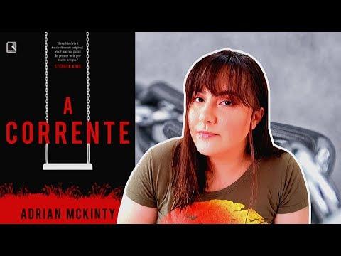 A CORRENTE   ADRIAN MCKINTY   EDITORA RECORD