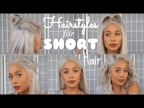 Short hair styles - QUICK + EASY HAIRSTYLES FOR SHORT HAIR!