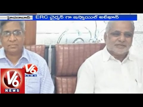 Telangana government appointed Ismail Ali Khan as ERC chairman