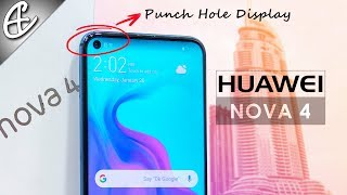 Huawei Nova 4 (w/ Punch Hole Display) Unboxing & Hands On Review