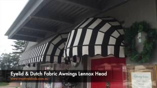 Eyelid & Cupola Fabric Awning Lennox Head