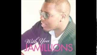 Jamillions - With You (Snippet)