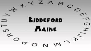 Biddeford (ME) United States  city photos gallery : How to Say or Pronounce USA Cities — Biddeford, Maine