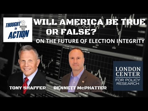 Will America Be True or False? On #ElectionIntegrity with Bennett McPhatter