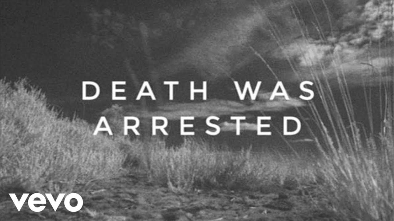 Death Was Arrested (Lyrics And Chords) ft. Seth Condrey