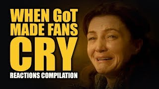 Video WHEN GoT MADE FANS CRY Reactions Compilation MP3, 3GP, MP4, WEBM, AVI, FLV Januari 2019