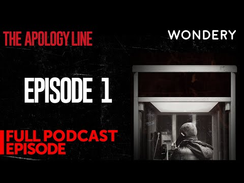 The Apology Line | Episode 1: Who's Sorry Now?