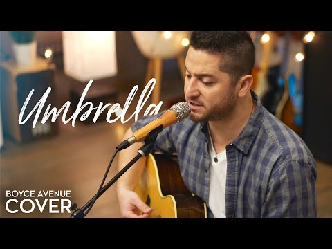 "Rihanna  ""Umbrella"" Cover by Boyce Avenue"