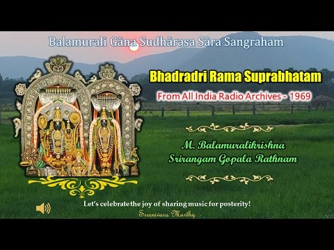 Video Bhadrādri Rāma Suprabhātam - A restoration from AIR broadcast - 1969 download in MP3, 3GP, MP4, WEBM, AVI, FLV January 2017