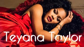 Teyana Taylor 's Vocal Range (F2 - C6)