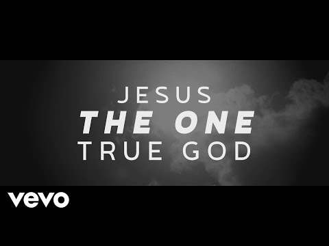 One True God Lyric Video