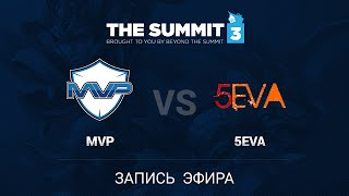 MVP.HOT6 vs 5eva, game 1