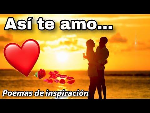 Poesias de amor - Así  te amo - Poema de amor - Poemas de inspiración