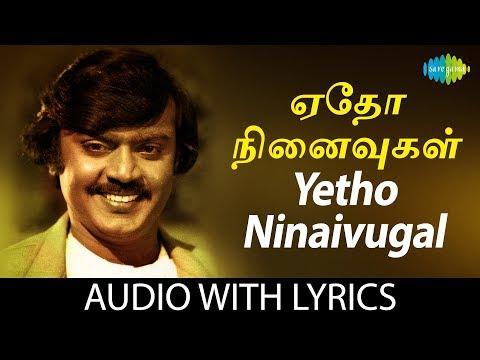 Video Yetho Ninaivugal - Song With Lyrics | Ilaiyaraaja | K.J. Yesudas, S.P. Sailaja | Gangai Amaran | HD download in MP3, 3GP, MP4, WEBM, AVI, FLV January 2017