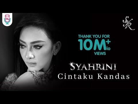 Download Video SYAHRINI - CINTAKU KANDAS (Official Music Video)