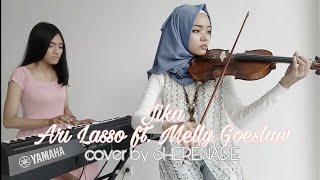 SHERENADE - Jika (Ari Lasso ft. Melly Goeslaw) Piano & Violin Live Cover