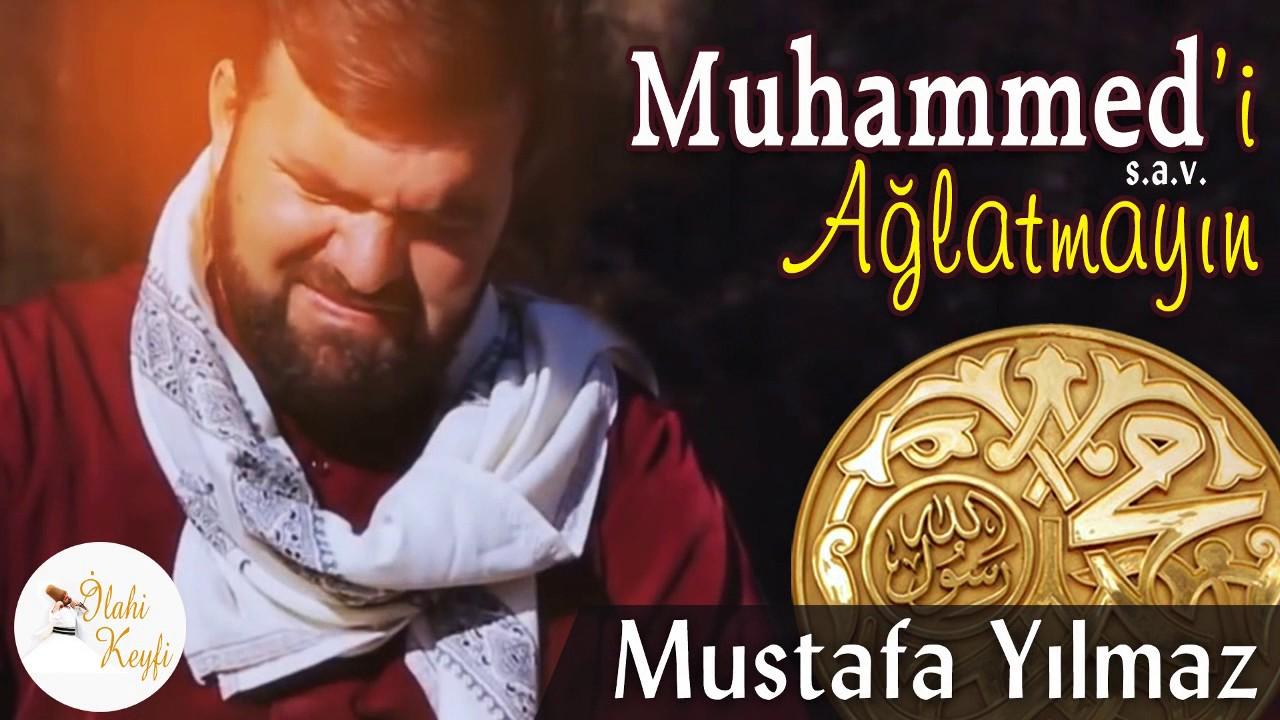 Mustafa Yılmaz – Muhammedi Ağlatmayın Sözleri