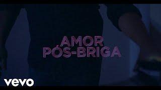 Léo & Raphael - Amor Pós Briga