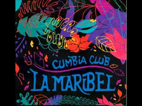 Cumbia Club La Maribel – EP 2013 (completo)