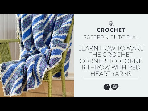 Learn How to Make the Crochet Corner-to-Corner Throw with Red Heart Yarns