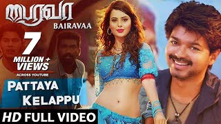 Pattaya Kelappu| Bairavaa| Video Song