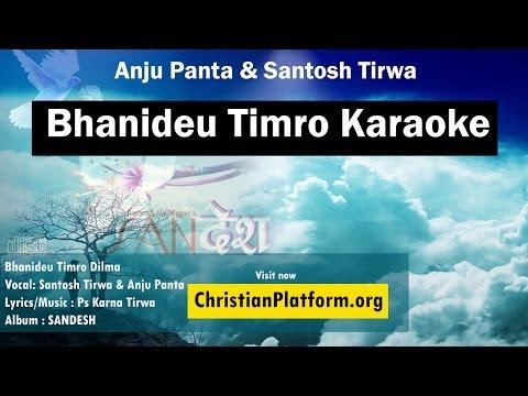 Video Bhanideu Timro - Karaoke - Anju Panta | Santosh Tirwa | Nepali Christian Karaoke download in MP3, 3GP, MP4, WEBM, AVI, FLV January 2017