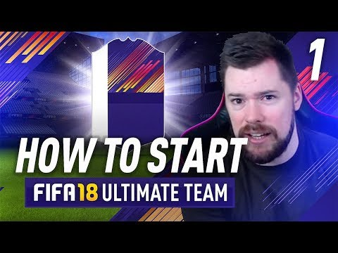 HOW TO START FIFA 18 ULTIMATE TEAM! Episode 1