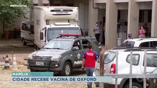 Mais de 13 mil doses da vacina de Oxford serão distribuídas na região de Marília