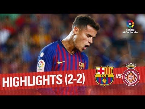 Resumen de FC Barcelona vs Girona FC (2-2) - Thời lượng: 1:40.