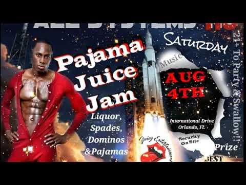 08.04.18 All Systems HO! Pajama Juice Jam promo